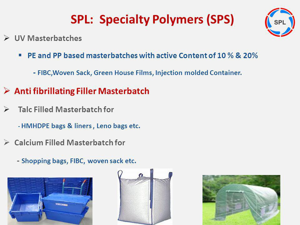 UV Masterbatches PE and PP based masterbatches with active Content of 10 % & 20% - FIBC,Woven Sack, Green House Films, Injection molded Container. Ant