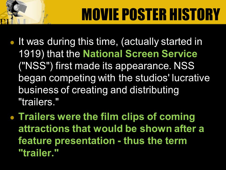 It was during this time, (actually started in 1919) that the National Screen Service ( NSS ) first made its appearance.