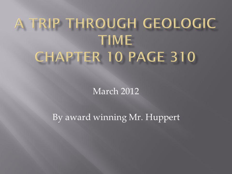 March 2012 By award winning Mr. Huppert