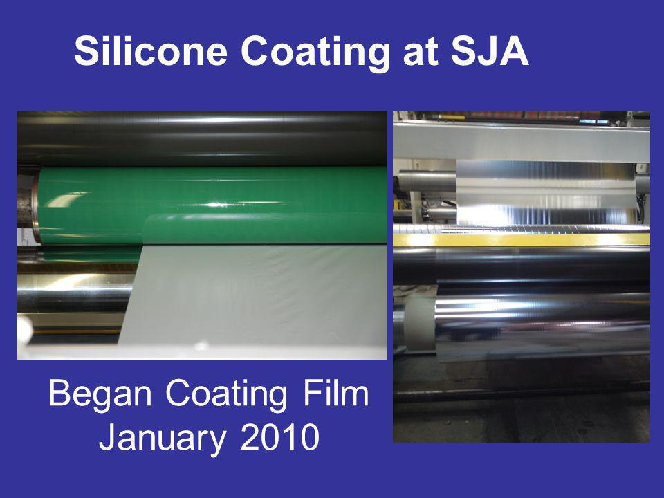 Silicone Coating at SJA Began Coating Film January 2010