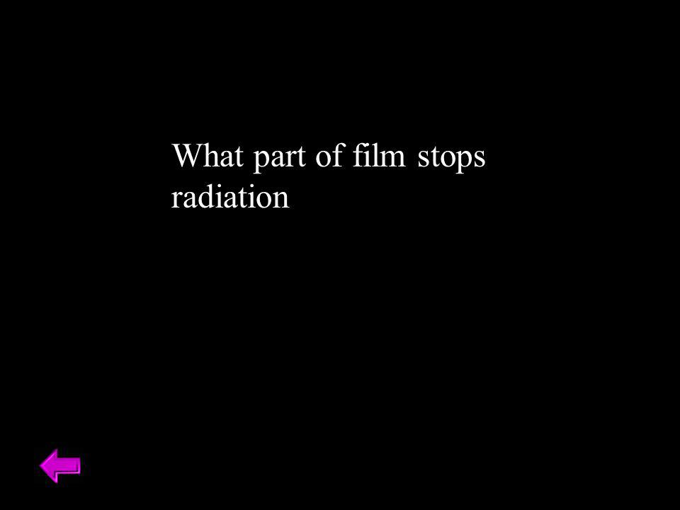 What part of film stops radiation