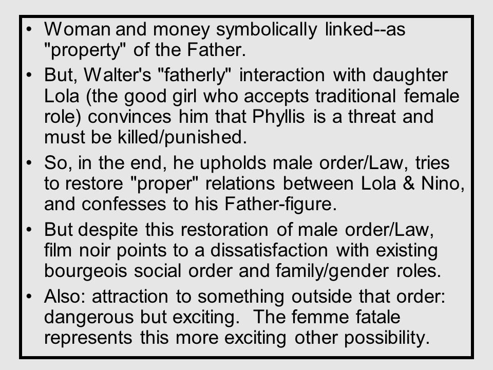 Woman and money symbolically linked--as property of the Father.