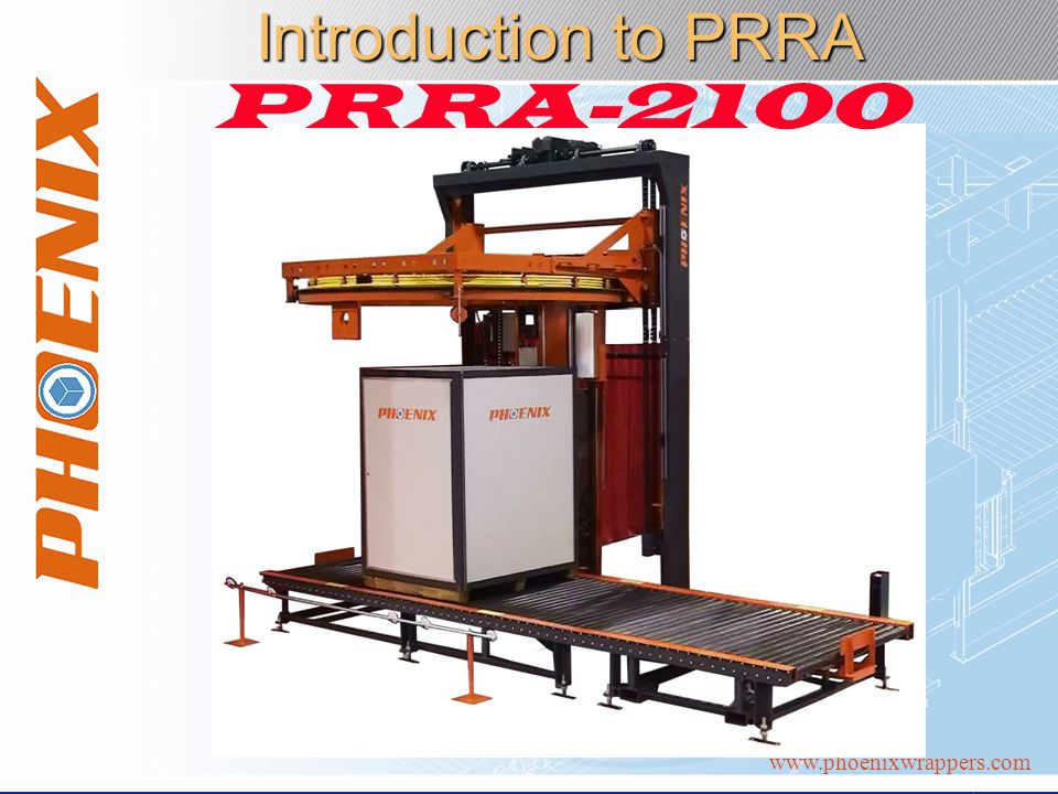 www.phoenixwrappers.com Introduction to PRRA PRRA-2100