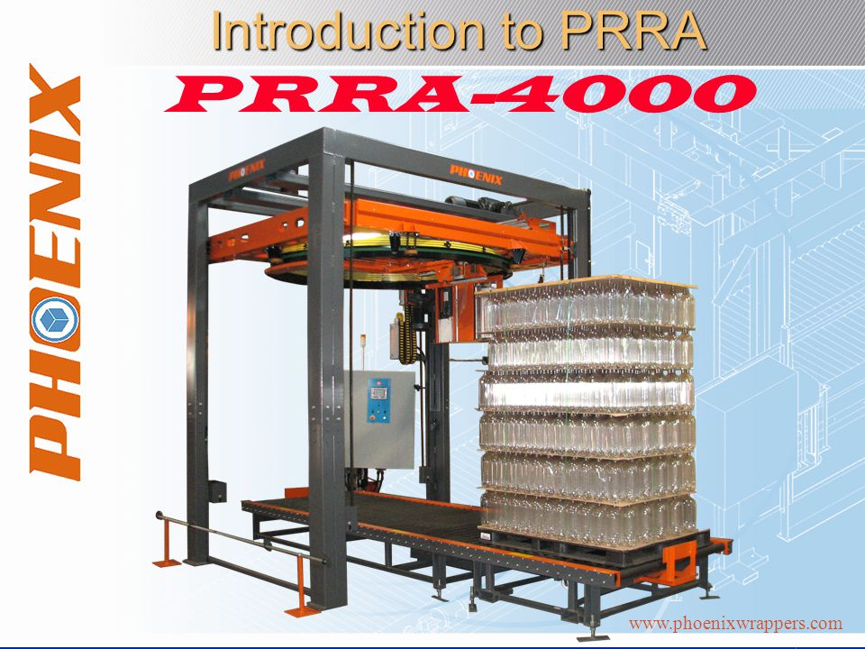 www.phoenixwrappers.com Introduction to PRRA PRRA-4000