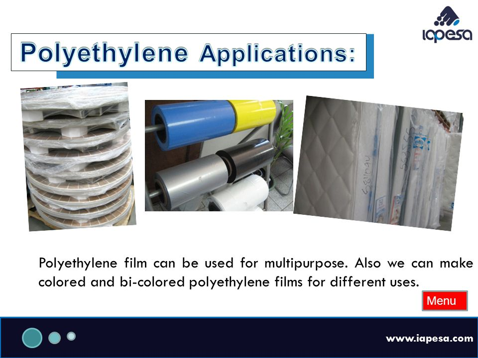 www.iapesa.com Polyethylene film can be used for multipurpose.