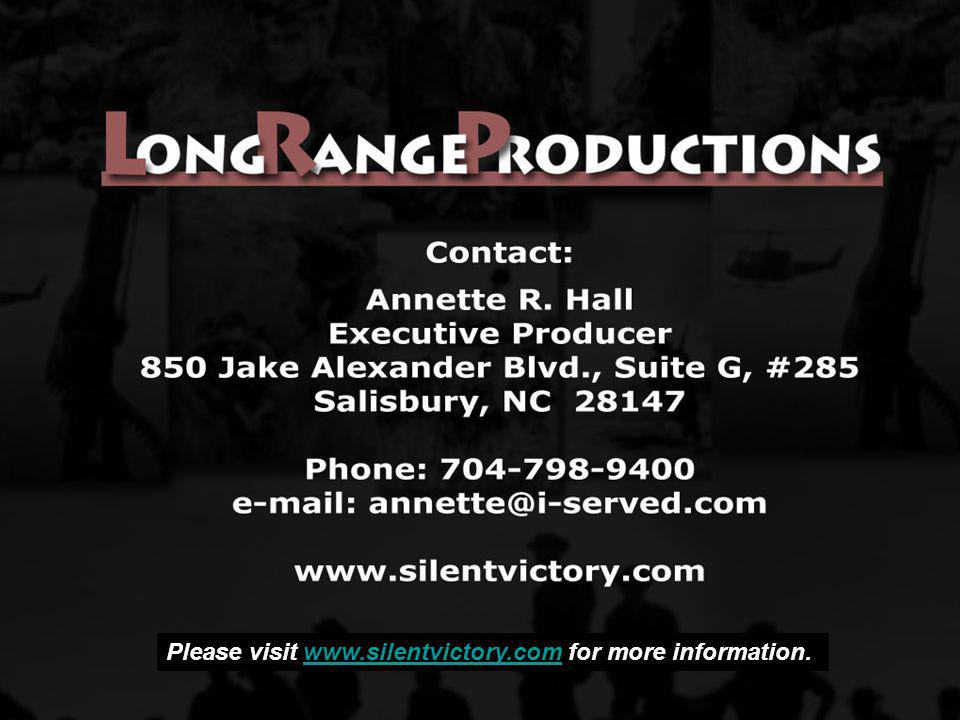 Please visit www.silentvictory.com for more information.www.silentvictory.com