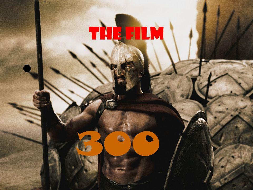 THE FILM 300