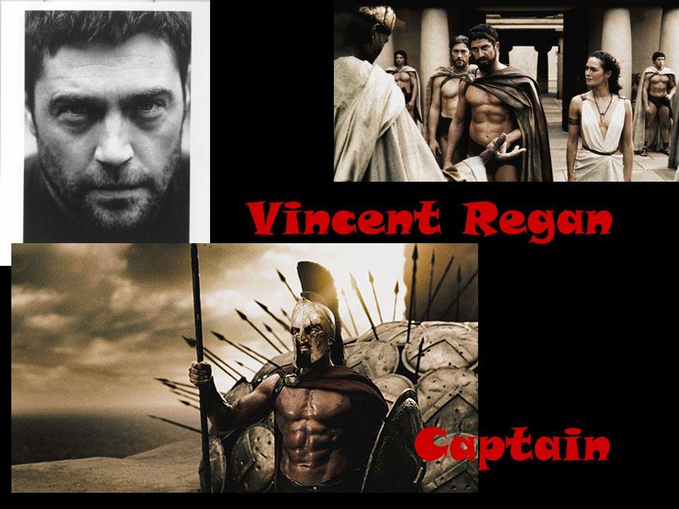Vincent Regan Captain
