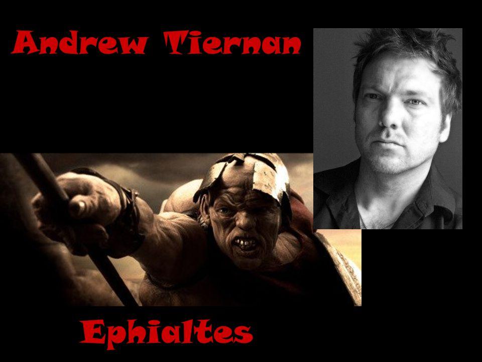 Andrew Tiernan Ephialtes