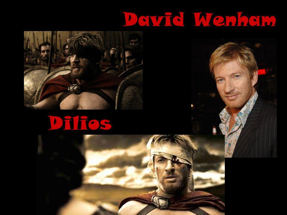 David Wenham Dilios