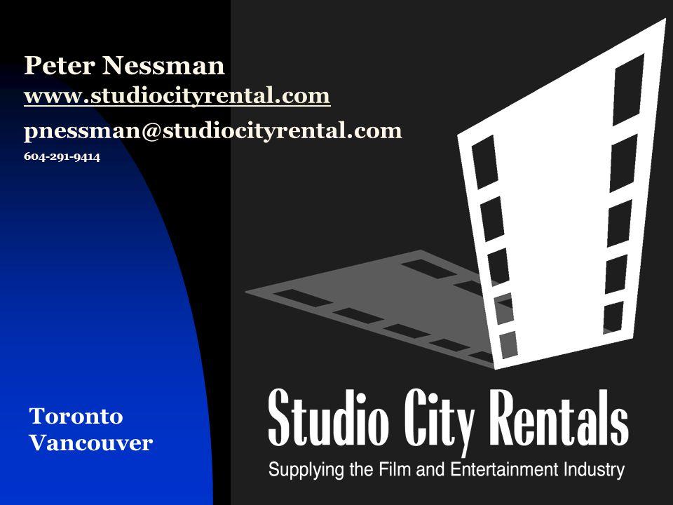 1 Peter Nessman www.studiocityrental.com pnessman@studiocityrental.com 604-291-9414 www.studiocityrental.com Toronto Vancouver