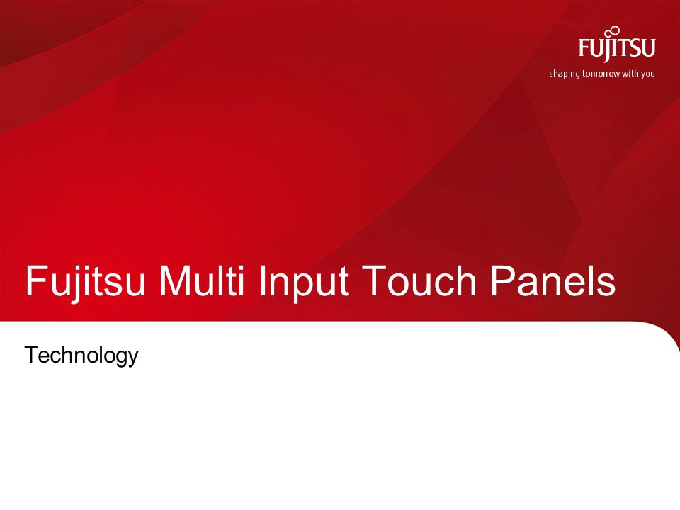 Fujitsu Multi Input Touch Panels Technology