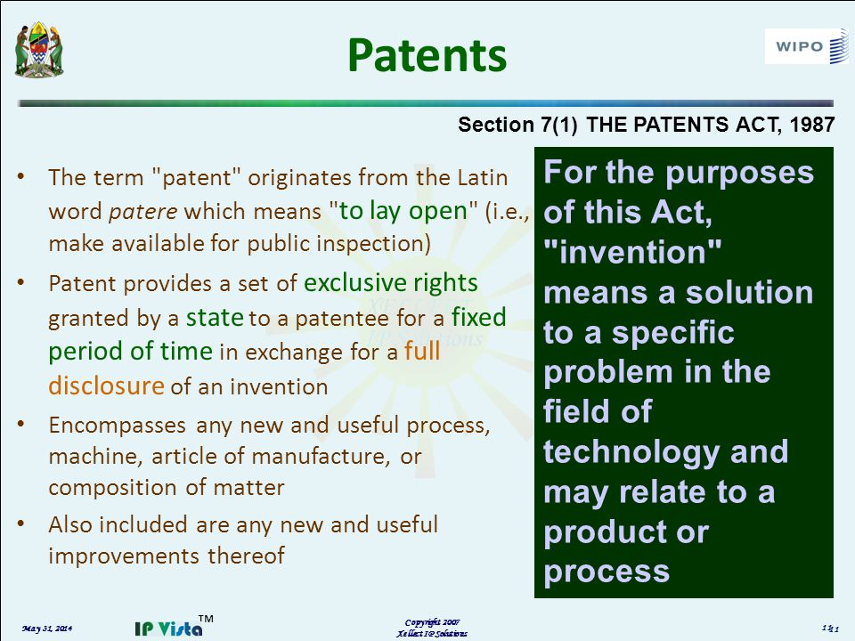 May 31, 2014 Copyright 2007 Xellect IP Solutions Patents The term