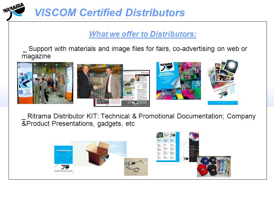 An example of a dedicated Training to a Distributor VISCOM Certified Distributors