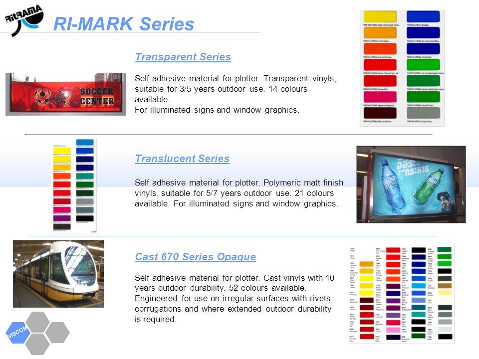 RI-MARK Series VISCOM PREMIUM Series Self adhesive material for plotter.