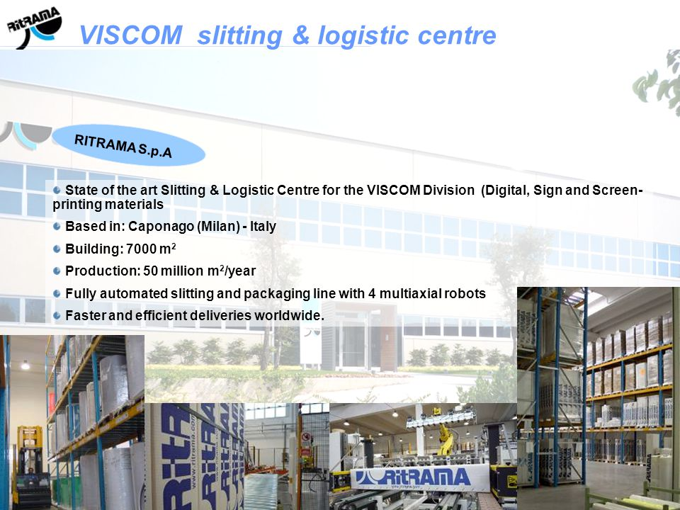 VISCOM Carton box with Ritrama logo Standard lengths 50 and 100 meters; variable widths according to the product (100-105-126-137-140-155 cm).