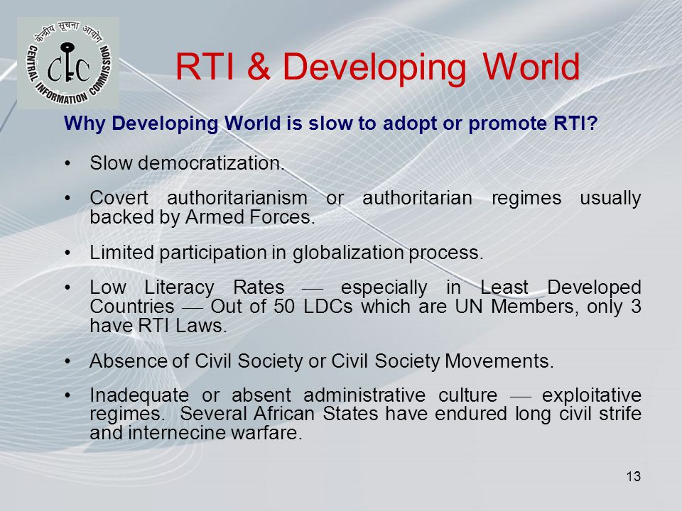 13 RTI & Developing World Why Developing World is slow to adopt or promote RTI.
