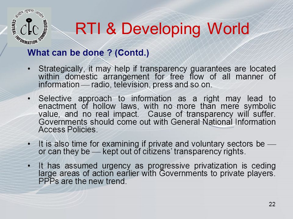 22 RTI & Developing World What can be done .