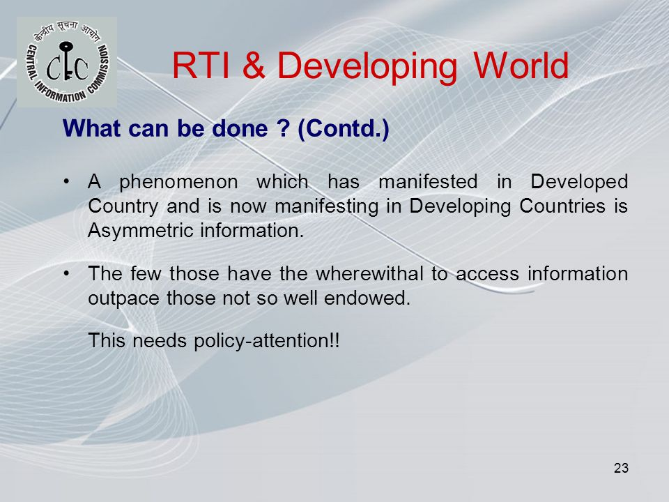 23 RTI & Developing World What can be done .