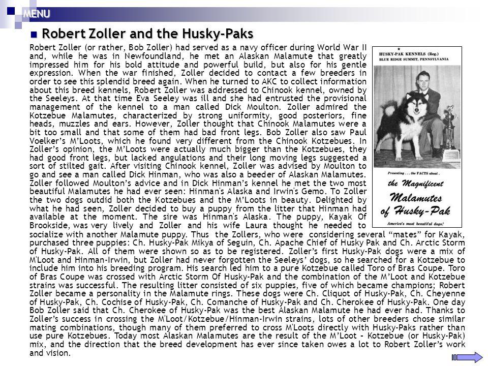 Robert Zoller and the Husky-Paks Robert Zoller and the Husky-Paks Robert Zoller (or rather, Bob Zoller) had served as a navy officer during World War
