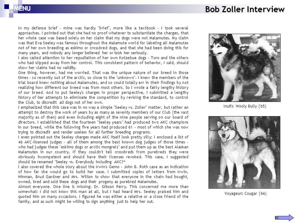 Bob Zoller Interview In my defense brief - mine was hardly