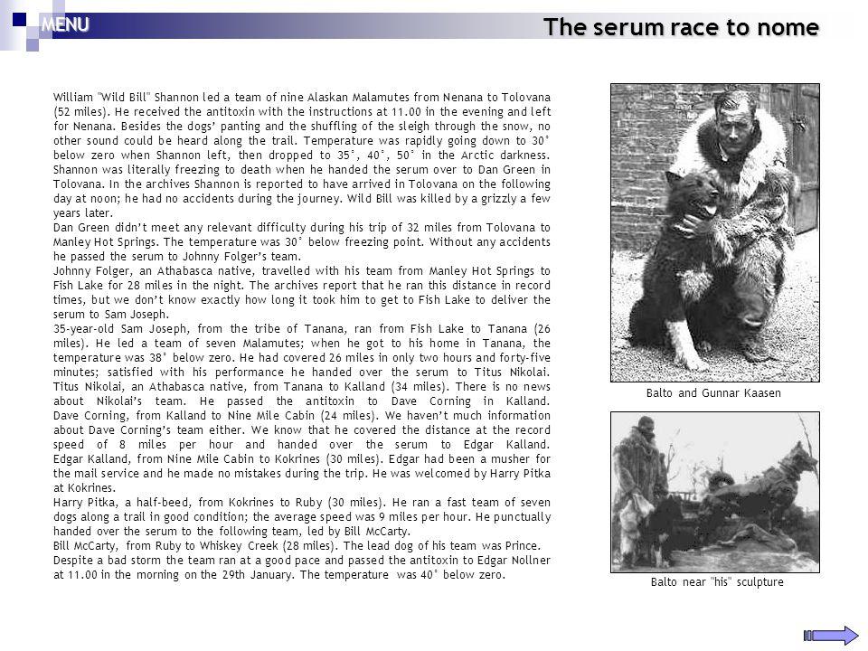 The serum race to nome William