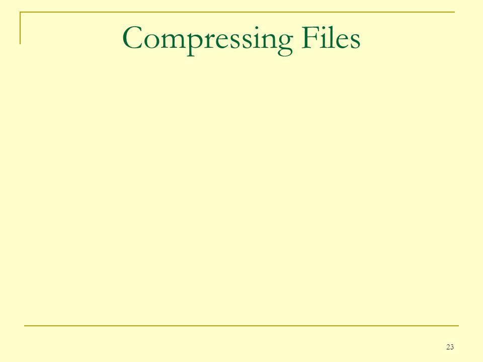 23 Compressing Files