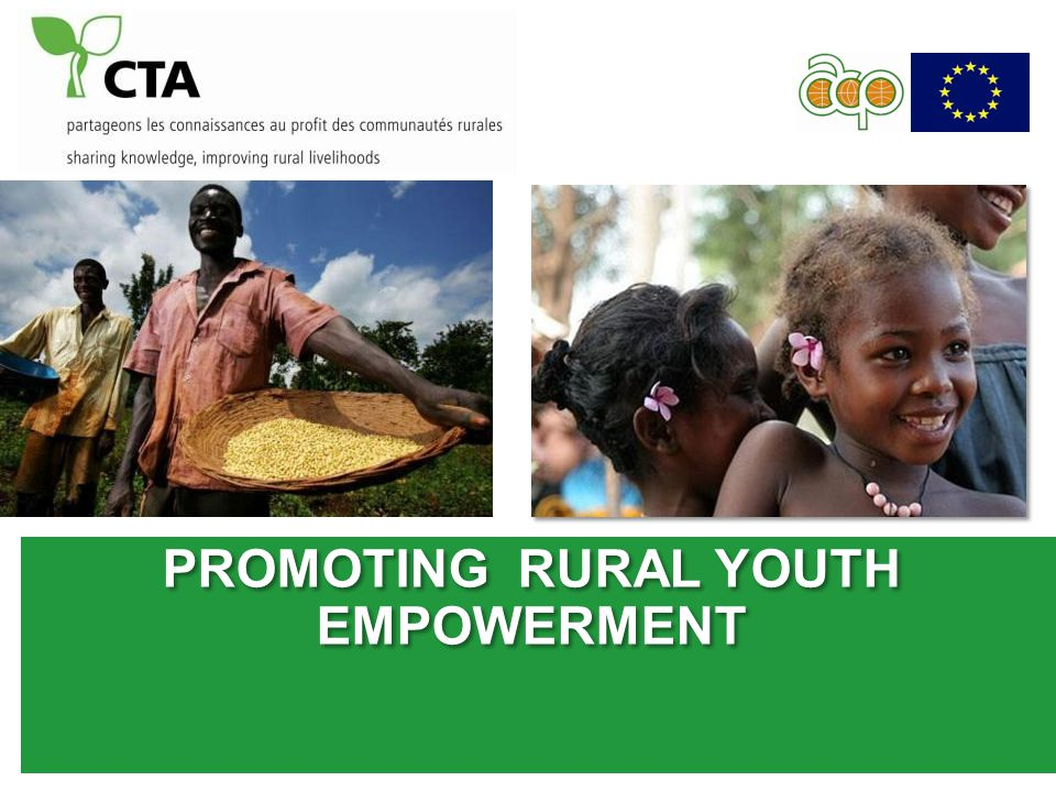 PROMOTING RURAL YOUTH EMPOWERMENT PROMOTING RURAL YOUTH EMPOWERMENT