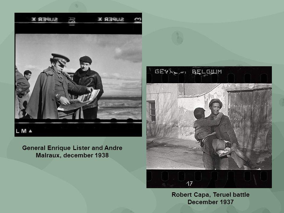 Robert Capa, Teruel battle December 1937 General Enrique Lister and Andre Malraux, december 1938