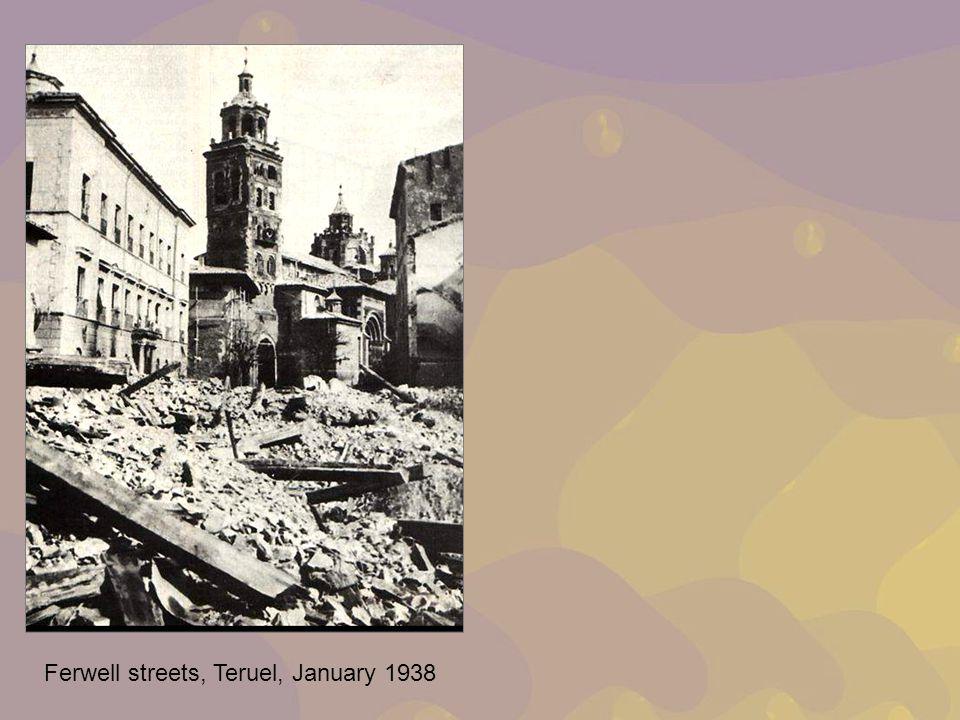 Ferwell streets, Teruel, January 1938