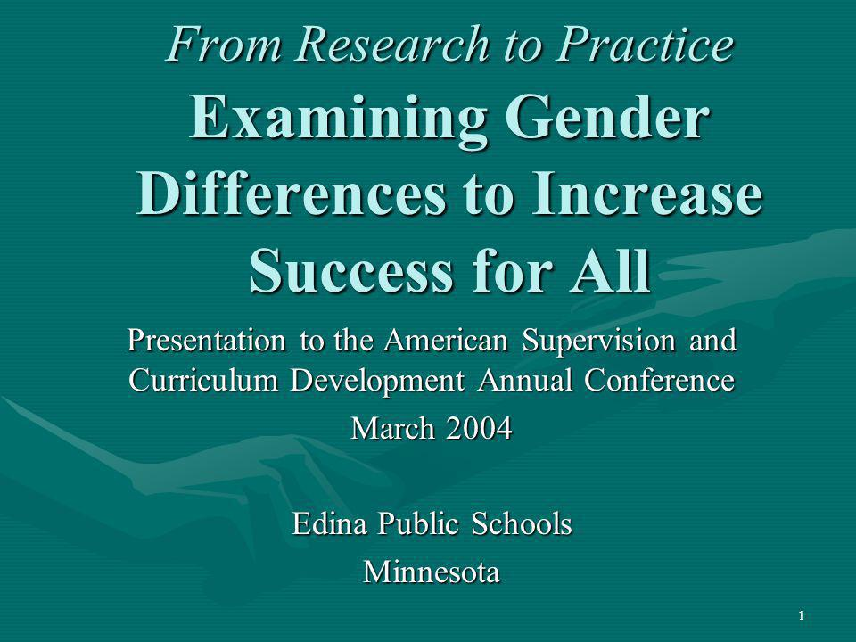 82 Studying Gender Differences becomes the District Strategy in 2004 The district will develop and implement programs and practices that will address gender differences in student performance and other measures of success.The district will develop and implement programs and practices that will address gender differences in student performance and other measures of success.