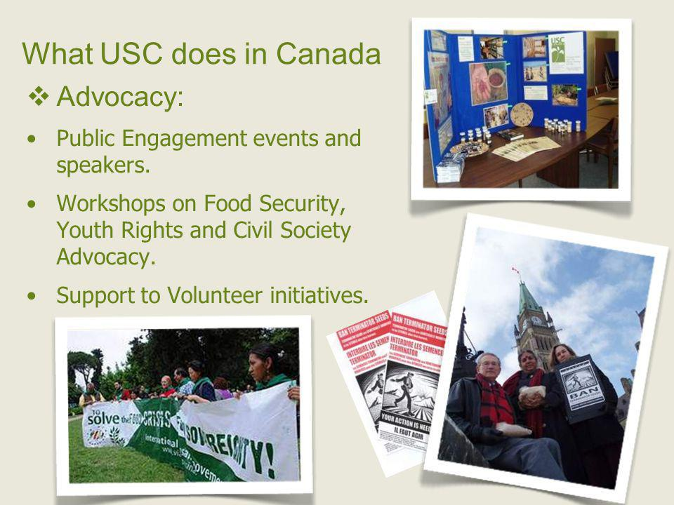 What USC does in Canada Advocacy: Public Engagement events and speakers.