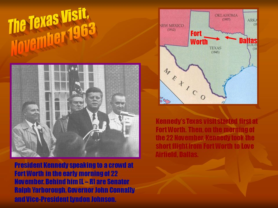Dallas Fort Worth Kennedys Texas visit started first at Fort Worth.