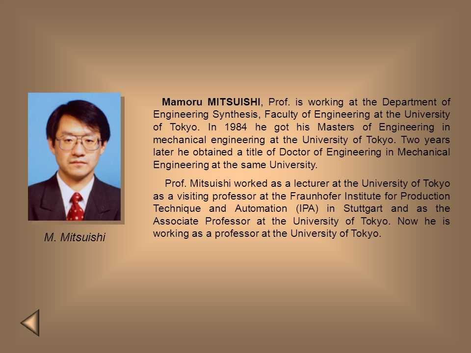 Y. Hatamura Yotaro HATAMURA, Prof., PhD studied mechanical engineering at the University of Tokyo and later made his PhD at the same University. Durin
