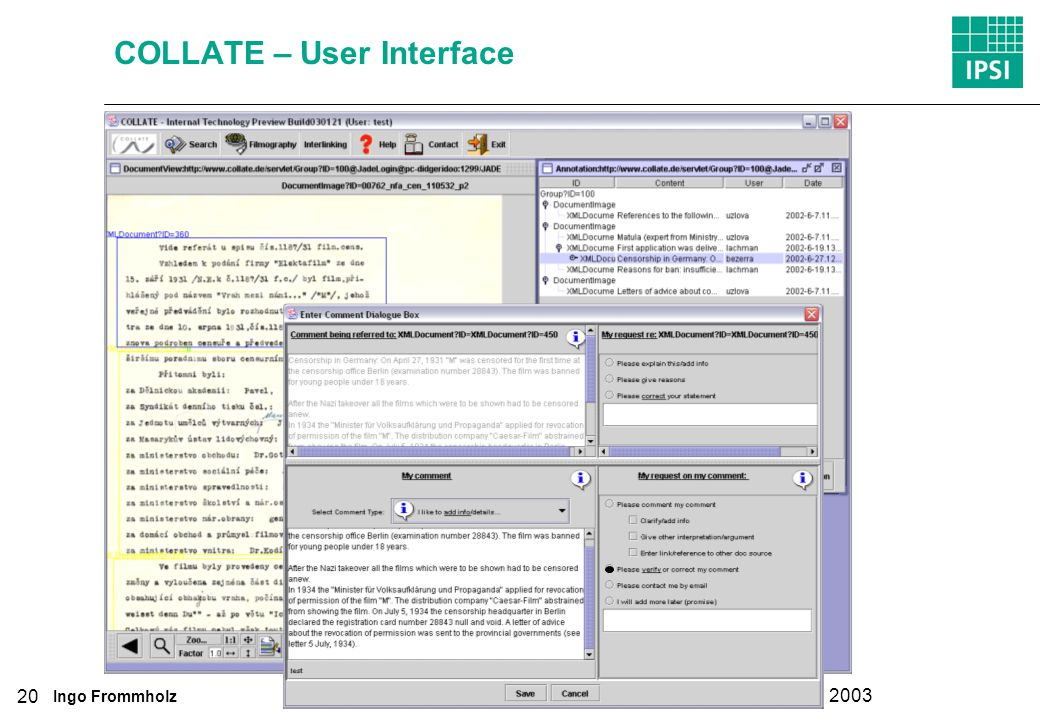 Ingo Frommholz DELOS International Cooperation Workshop Prague, May 30, 2003 20 COLLATE – User Interface