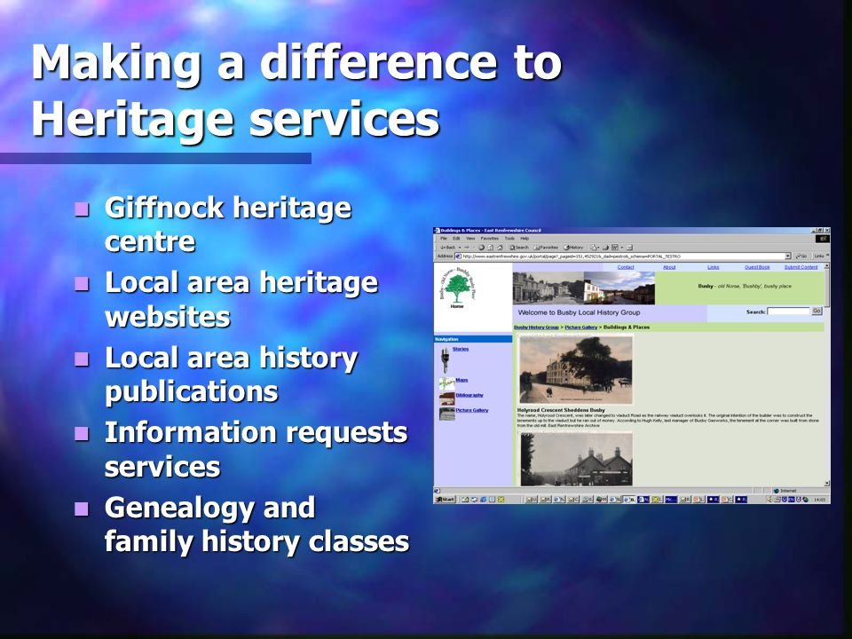 Making a difference to Heritage services Giffnock heritage centre Giffnock heritage centre Local area heritage websites Local area heritage websites L