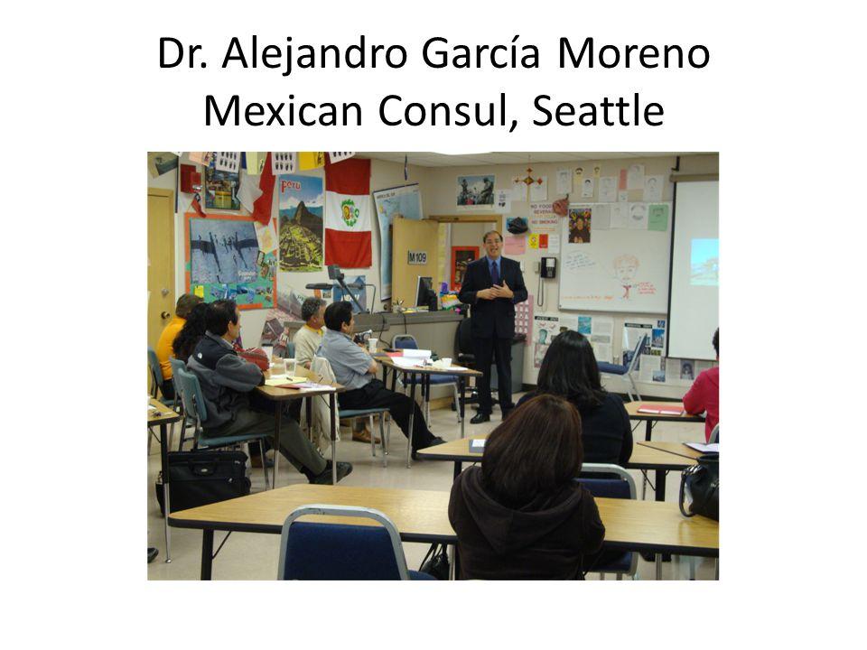 Dr. Alejandro García Moreno Mexican Consul, Seattle