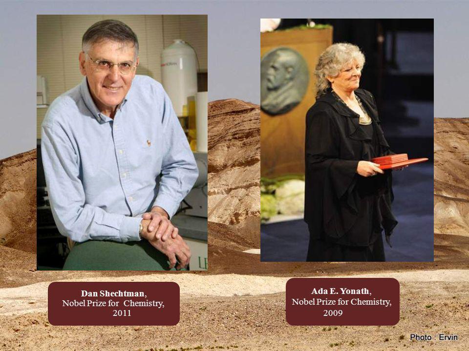Aaron Ciechanover, Chemistry, 2004 Robert Aumann, Nobel Prize for Economics, 2005