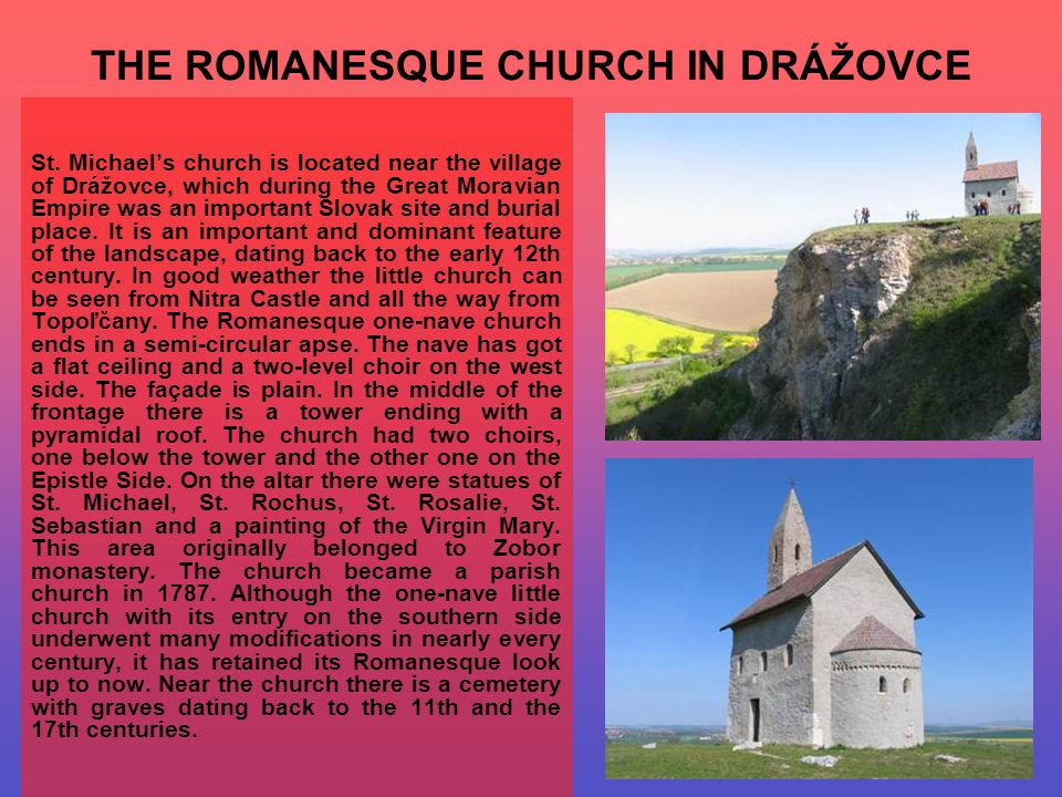 THE ROMANESQUE CHURCH IN DRÁŽOVCE St.