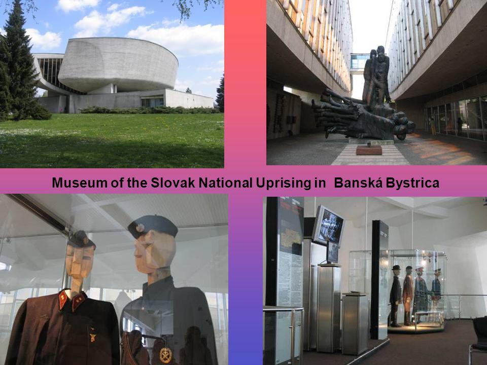 Museum of the Slovak National Uprising in Banská Bystrica