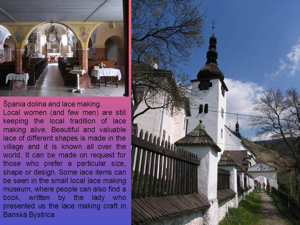 Špania dolina and lace making.