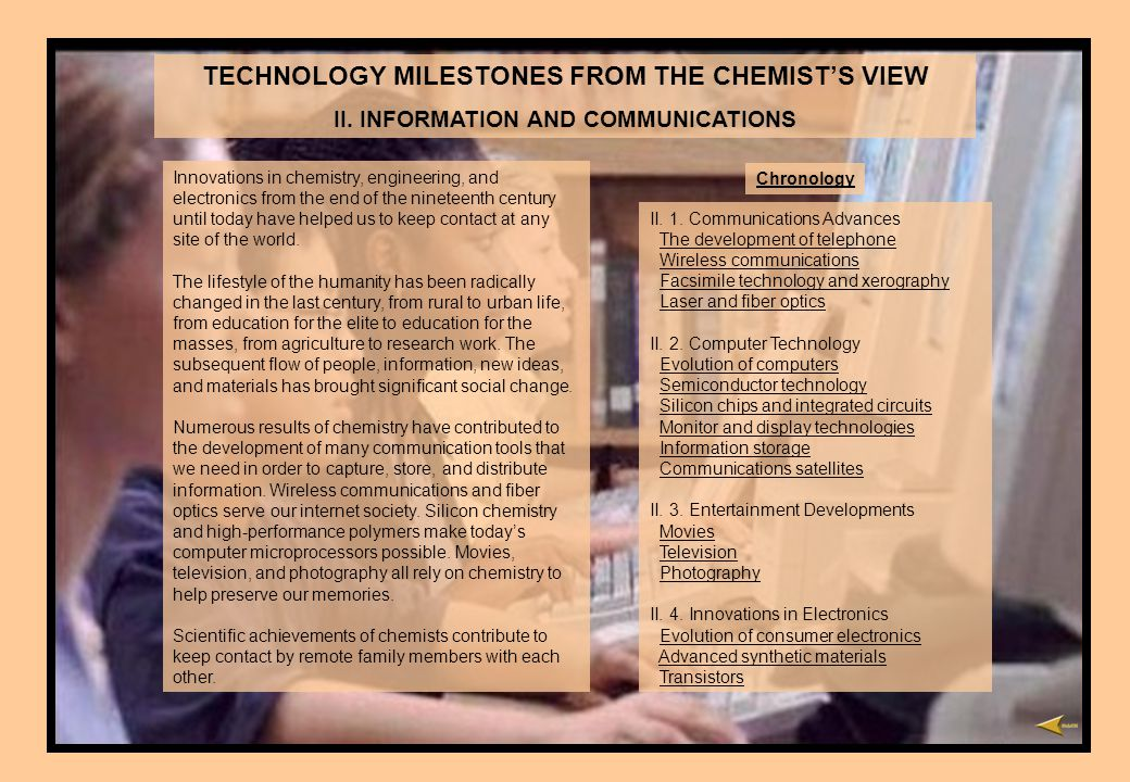 TECHNOLOGY MILESTONES FROM THE CHEMISTS VIEW II.