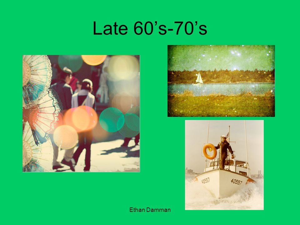 Ethan Damman Late 60s-70s