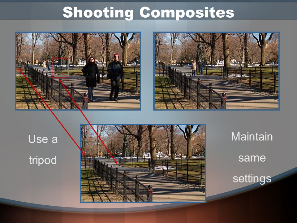 Shooting Composites To eliminate distracting elements