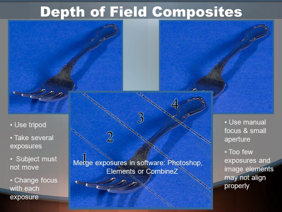 Shooting Composites Use a tripod Maintain same settings