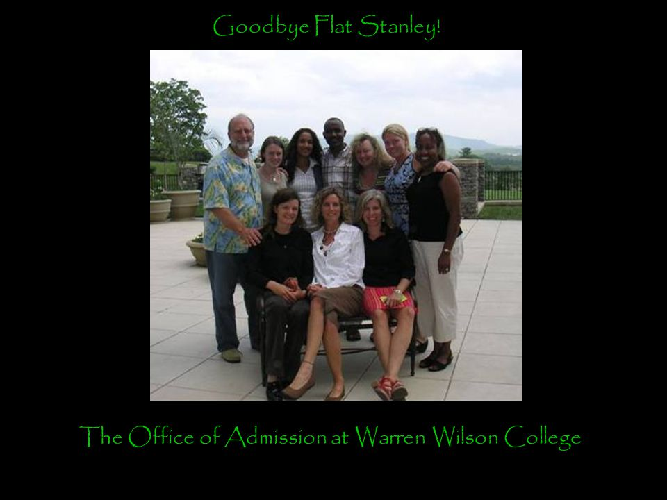 Goodbye Flat Stanley! The Office of Admission at Warren Wilson College