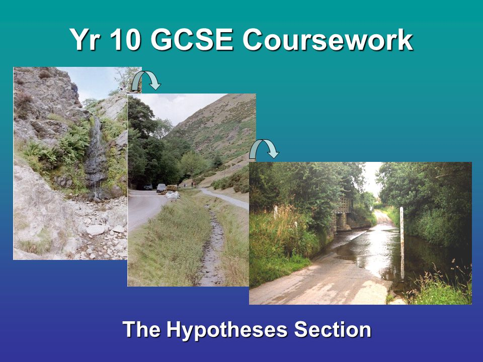 Yr 10 GCSE Coursework The Hypotheses Section