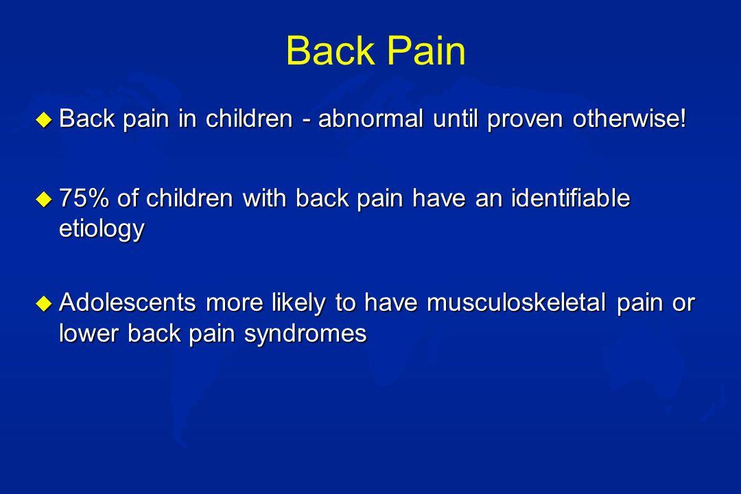 Evaluation of back pain u HISTORY and physical –point tenderness u CBC, ESR, SMA-20, urinalysis u Lyme titer u HLA-B27 u Plain films, including oblique views u Bone scan u CT/MRI