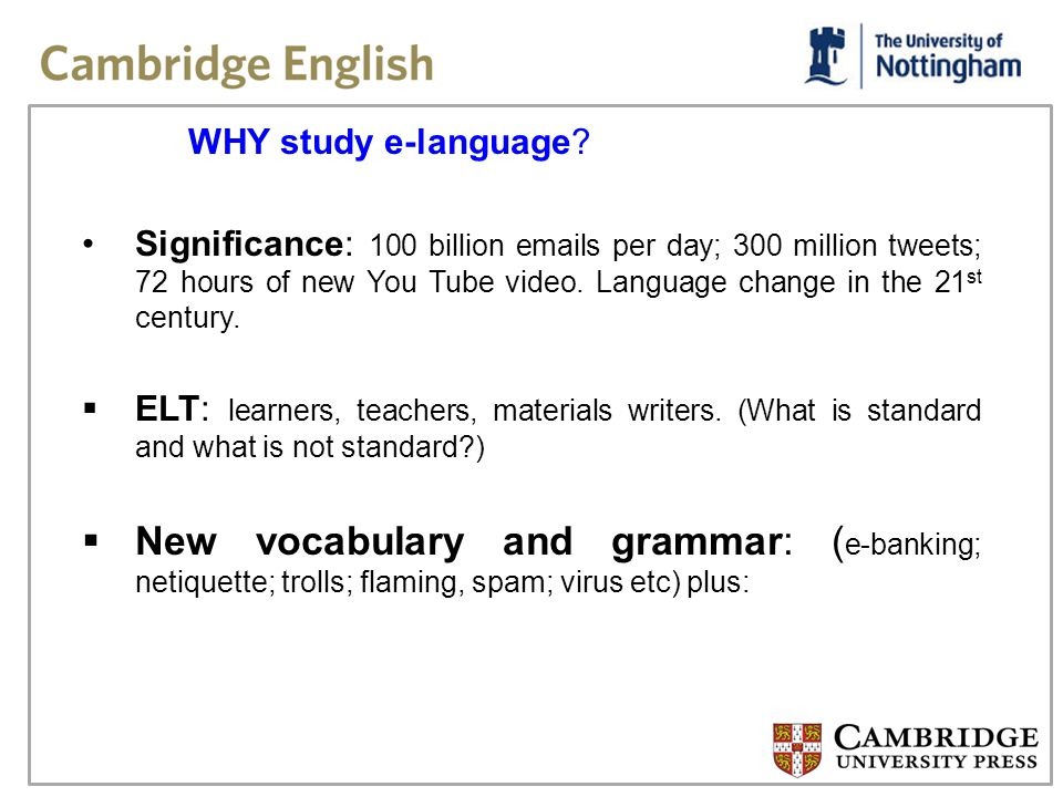WHY study e-language.
