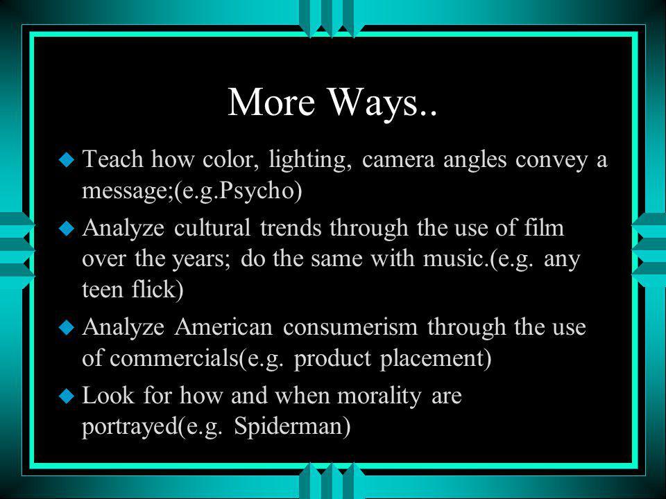 More Ways..